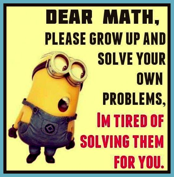 6f45a77b8adf8a610b1183f59d8437c1--funny-crazy-quotes-funny-math-quotes