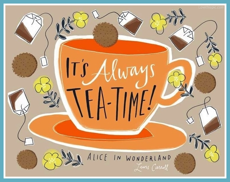 It´s-always-teatime